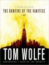 The Bonfire of the Vanities (MP3 Book) - Tom Wolfe, Joe Barrett