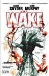 The Wake - Scott Snyder, Sean Murphy