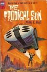 The Prodigal Sun - Philip E. High