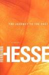 The Journey to the East: A Novel - Hermann Hesse, Hilda Rosner