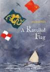 A Ravelled Flag (Strong Winds Trilogy) - Julia Jones, Claudia Myatt