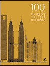 100 of the World's Tallest Buildings - Dolores Rice, Council on Tall Buildings and Urban Habitat, Matthew Smith, Council on Tall Buildings Staff