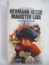 Magister Ludi - Hermann Hesse, Theodore Ziolkowski, Clara Winston, Richard Winston