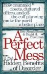 A Perfect Mess - Eric Abrahamson, David H. Freedman