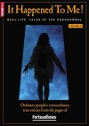 Fortean Times: It Happened To Me! Volume 4 - David Sutton
