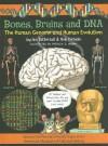 Bones, Brains and DNA: The Human Genome and Human Evolution - Ian Tattersall, Ian Tattersal, Rob DeSalle
