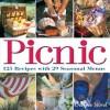 Picnic: 125 Recipes with 29 Seasonal Menus - DeeDee Stovel