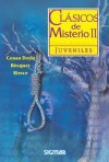 Clasicos de Misterios II - Gustavo Adolfo Bécquer, Abrose Bierce, Arthur Conan Doyle