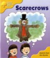 Scarecrows (Oxford Reading Tree, Stage 5, More Stories Pack B) - Roderick Hunt, Alex Brychta
