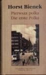 Pierwsza Polka - Horst Bienek