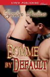 Domme by Default - Tymber Dalton