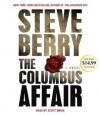 The Columbus Affair - Scott Brick, Steve Berry