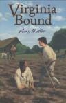 Virginia Bound - Amy Butler Greenfield