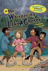 The Whispering Lake Ghosts: A Mystery About Sound (Summer Camp Science Mysteries) - Lynda Beauregard, German Torres