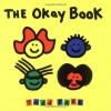 The Okay Book - Todd Parr