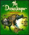 The Dream Keeper - Robert Ingpen