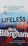 Lifeless - Mark Billingham