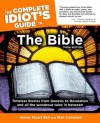 The Complete Idiot's Guide to the Bible - James Stuart Bell Jr., Stan Campbell