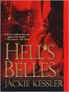 Hell's Belles (Hell on Earth #1) - Jackie Kessler