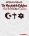 The Monotheistic Religions: Islam, Christianity, and Judaism - Philip Jenkins
