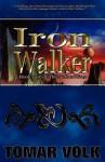 The Iron Walker (Nether Wars #2) - Tomar Volk
