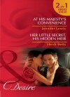 At His Majesty's Convenience / Her Little Secret, His Hidden Heir (Mills & Boon Desire) (Royal Rebels - Book 2): At His Majesty's Convenience / Her Little Secret, His Hidden Heir - Jennifer Lewis, Heidi Betts