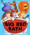 Big Red Bath (Book & Cd) - Julia Jarman