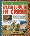 Water Supplies in Crisis - Steve Parker
