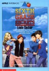 Sixth Grade Secrets (Apple Paperbacks) - Louis Sachar, Sachar