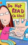 Do Not Read - or Else! - Pat Moon, Sarah Nayler