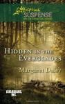 Hidden in the Everglades - Margaret Daley