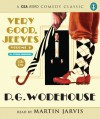 Very Good, Jeeves: Vol 2 - P.G. Wodehouse, Martin Jarvis