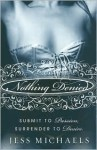 Nothing Denied - Jess Michaels