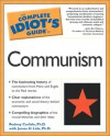 Complete Idiot's Guide to Communism - Rodney Carlisle