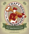 Craft Beer for the Homebrewer: Recipes from America's Top Brewmasters - Michael Agnew