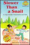 Slower Than A Snail - Anne Schreiber
