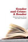 Gender and Crime: A Reader - Karen Evans, Janet Jamieson