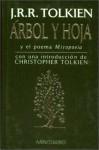 """Árbol y hoja: y el poema """"Mitopoeia"""" - J.R.R. Tolkien, J.R.R. Tolkien, José M. Santamaría, Julio César Santoyo"""