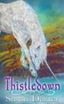 Thistledown - Susan Dexter