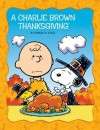 A Charlie Brown Thanksgiving (Peanuts Picture Books) - Charles M. Schulz
