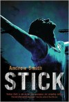 Stick - Andrew Smith