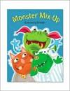 Monster Mix-Up (Pop-Up Books (Piggy Toes)) - Margaret Wang, Bill Ledger