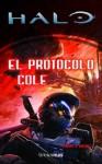Halo: El Protocolo Cole - Tobias S. Buckell, Gemma Gallart