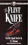 The Flint Knife: Further Spook Stories by E.F.Benson - E.F. Benson, Jack Adrian