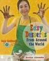 Easy Desserts from Around the World - Heather Alexander
