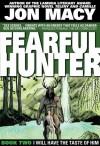 Fearful Hunter #2 - Jon Macy