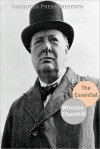 The Essential Works of Winston Churchill - Winston Churchill, Golgotha Press