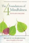 The Four Foundations of Mindfulness in Plain English - Bhante Henepola Gunaratana