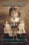 Island of Lost Girls - Jennifer McMahon