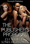 The Publisher's Proposal - D.F. Krieger, Sonia Hightower